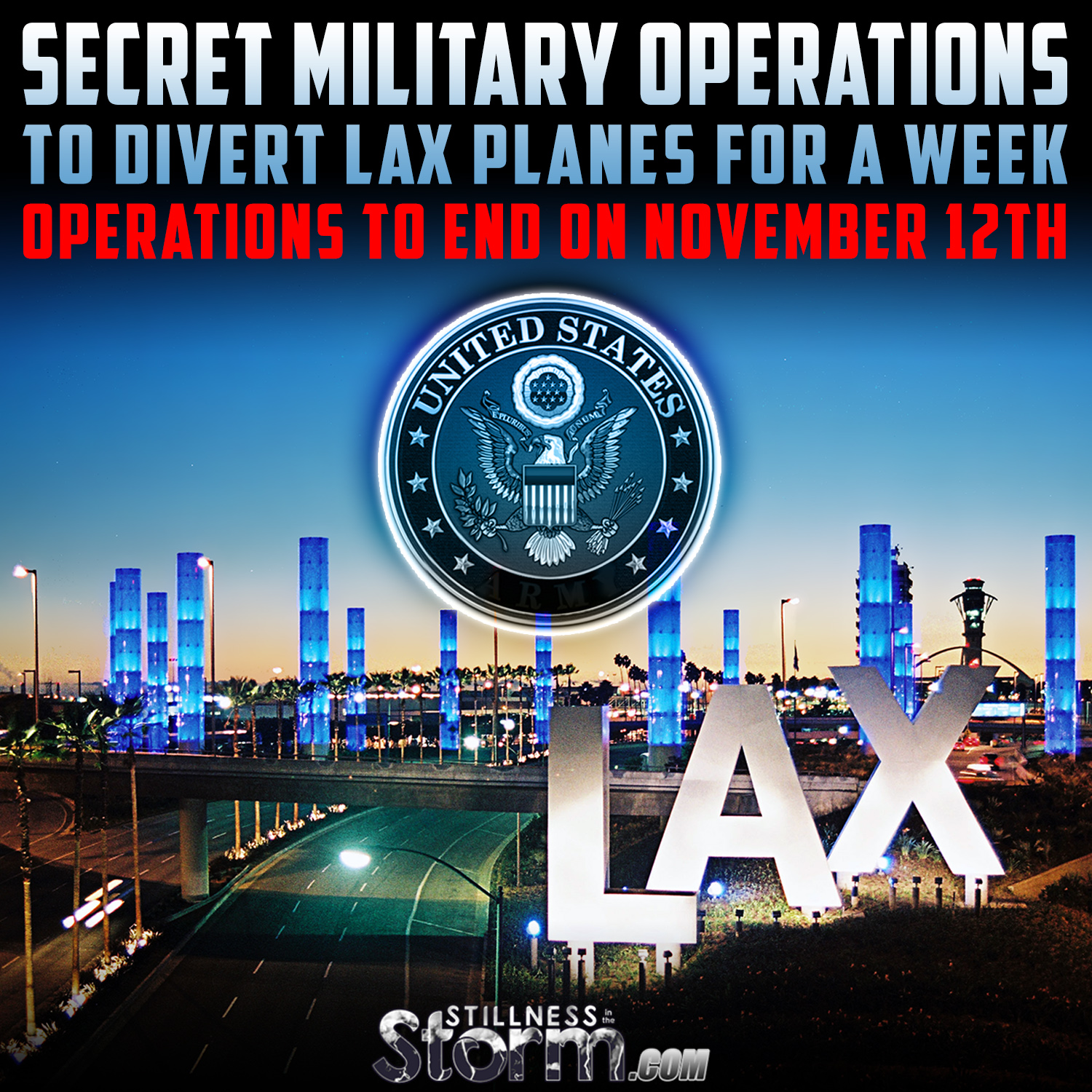 Tuesday, November 10, 2015 Secret Military Operations to Divert LAX