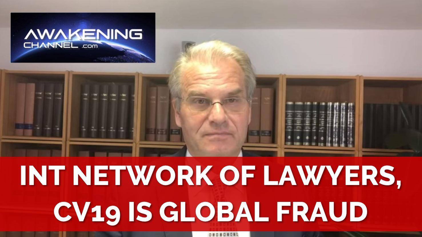 Awakening Channel: International Network of Lawyers, C19 is a Global Fraud