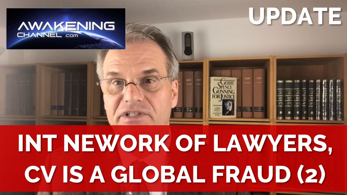 Awakening Channel: International Network of Lawyers, the C19 Crisis is a Fraud and those Responsible will be Sued
