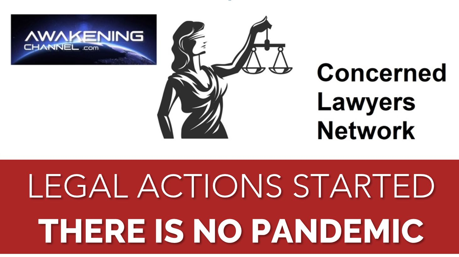 Network of Lawyers: Legal Actions Started, there is No Pandemic || Awakening Channel